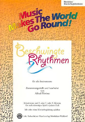 Beschwingte Rhythmen: für flexibles Ensemble Direktion/Klavierbegleitung