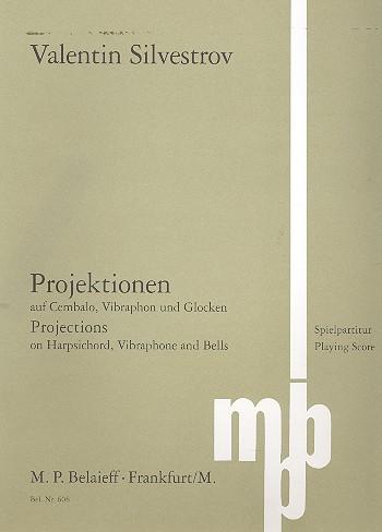 Projektionen: für Cembalo, Vibraphon und Glocken