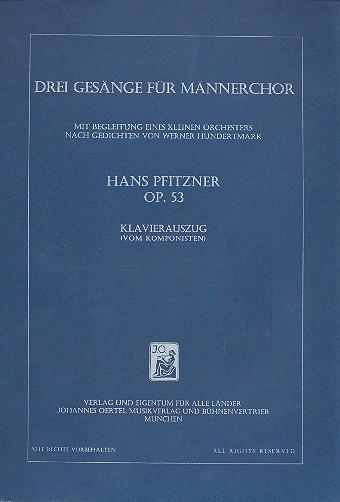 3 Gesänge opus.53: für Männerchor und kleines Orchester