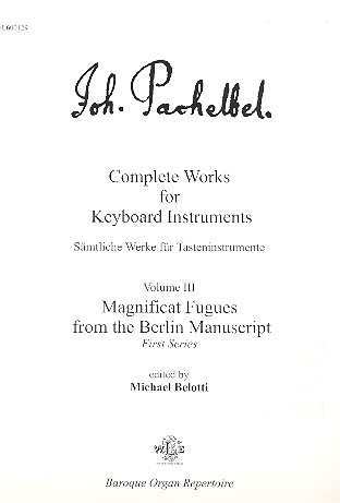 Magnificat Fugues from the Berlin Manuscript first series: for keyboard instruments