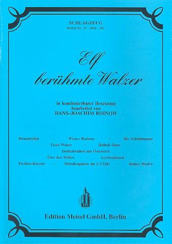 11 beruehmte Walzer fuer Orchesterin kombinierbarer BesetzungSchlagzeug