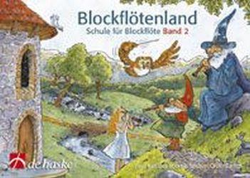 Blockflötenland Band 2: Schule für Sopranblockflöte