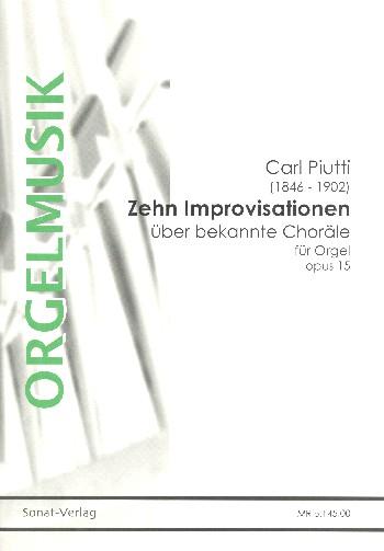 10 Improvisationen über bekannte Choräle op.15: für Orgel