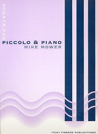 Mower, Mike - Sonata : for piccolo and piano