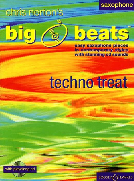 BIG BEATS (+CD): TECHNO TREATS EASY SAXOPHONE PIECES IN