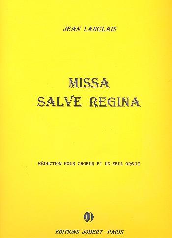 Missa salve Regina: Réduction pour Choeur