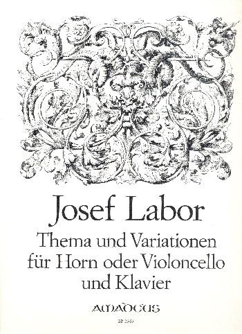 Thema und Variationen opus.10: für Horn (Violoncello) und Klavier