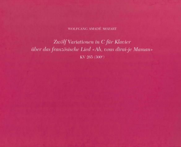 12 Variationen C-Dur KV265: für Klavier,