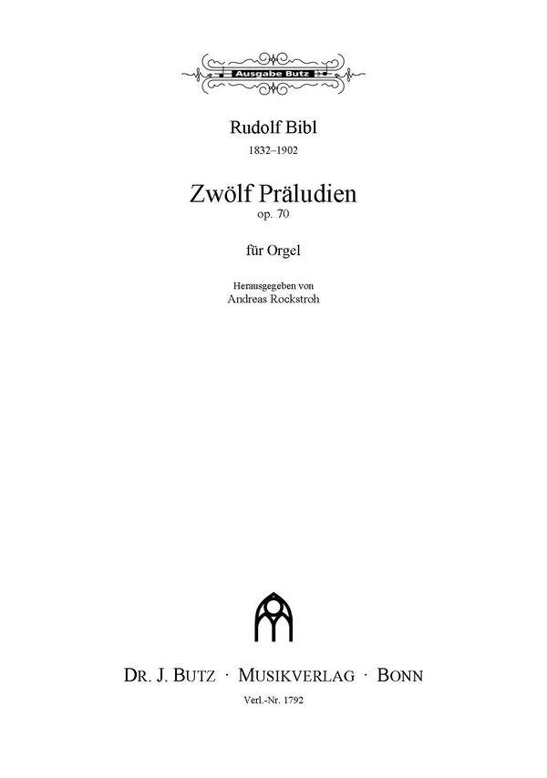 12 Präludien opus.70: für Orgel