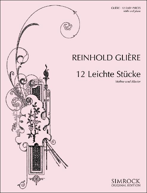 12 leichte Stücke opus.45: für Violine und Klavier