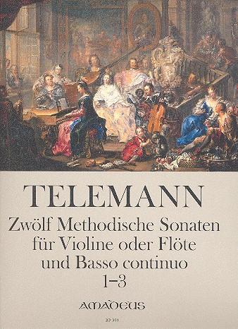 12 methodische Sonaten Band 1: (Nr.1-3): für Violine (Flöte) und Bc