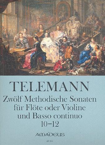 12 methodische Sonaten Band 4 (Nr.10-12): für Violine (Flöte) und Bc