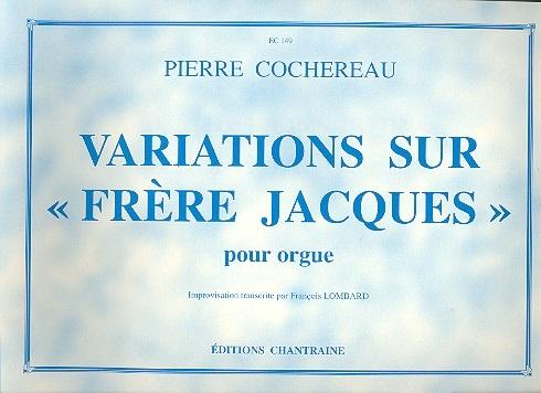 Variations sur Frère Jacques: für Orgel
