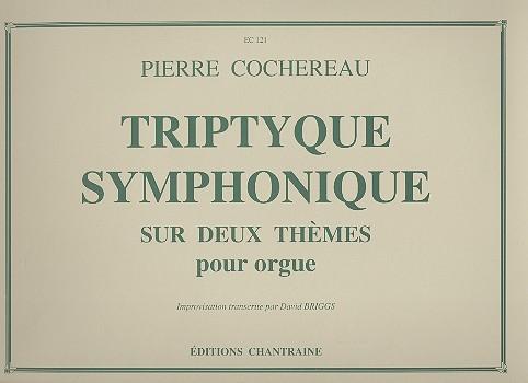 Tryptyque symphonique sur deux thèmes: für Orgel