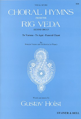 Choral Hymns from the Rig Veda vol.2: for female voices and