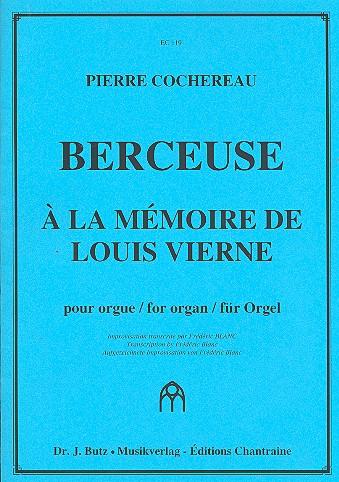 Berceuse à la mémoire de Louis Vierne: pour orgue