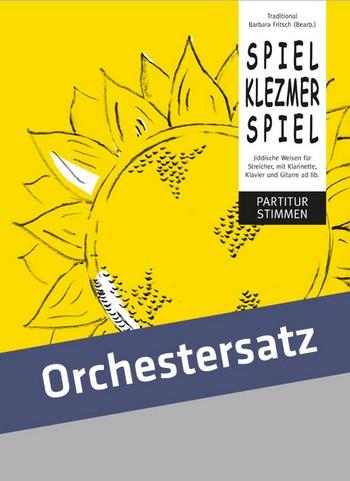 Spiel Klezmer spiel: für Streicher (Klarinette, Gitarre und Klavier ad lib)