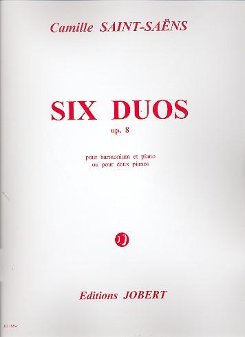 6 duos opus.8: pour harmonium et piano ou pour 2 pianos