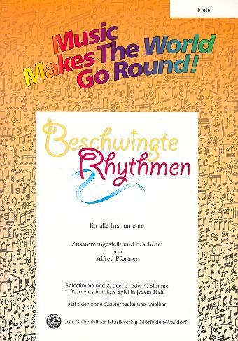 Beschwingte Rhythmen: für flexibles Ensemble Flöte