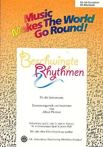 Beschwingte Rhythmen: für flexibles Ensemble Altsaxophon/Klarinette in Es