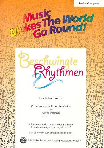 Beschwingte Rhythmen: für flexibles Ensemble Baritonsaxophon