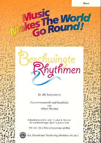 Beschwingte Rhythmen: für flexibles Ensemble Bass/E-Bass/Kontrabass