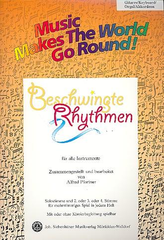 Beschwingte Rhythmen: für flexibles Ensemble Gitarre/Keyboard/Orgel/Akkordeon