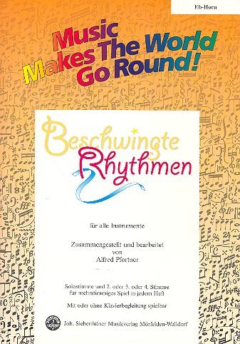 Beschwingte Rhythmen: für flexibles Ensemble Horn in Es