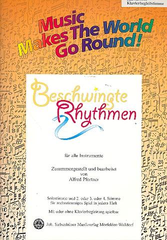 Beschwingte Rhythmen: für flexibles Ensemble Klaviersolo/Klavierbegleitstimme