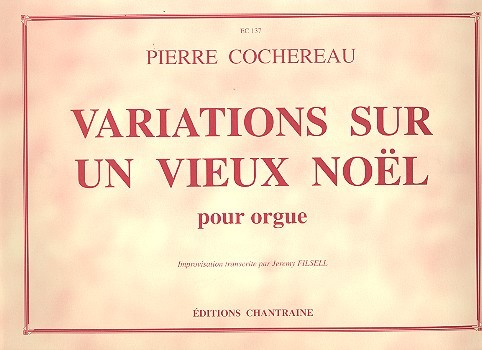 Variations sur un vieux noel: pour orgue
