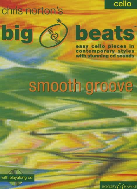Big Beats (+CD): Smooth groove easy cello pieces in contemporary