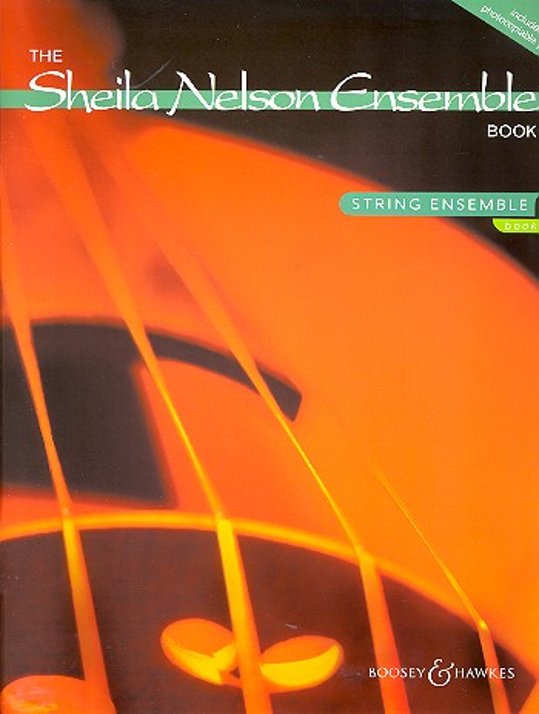 The Sheila Nelson Ensemble Book vol.1: for string