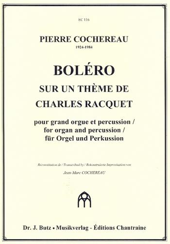 Bolero sur un thème de Charles Racquet: pour grand