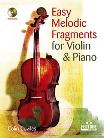 Easy Melodic Fragments (+CD): for violin and piano