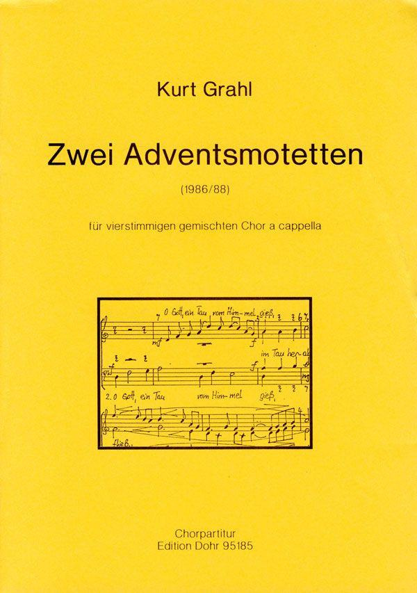 2 Adventsmotetten: für gem Chor a cappella