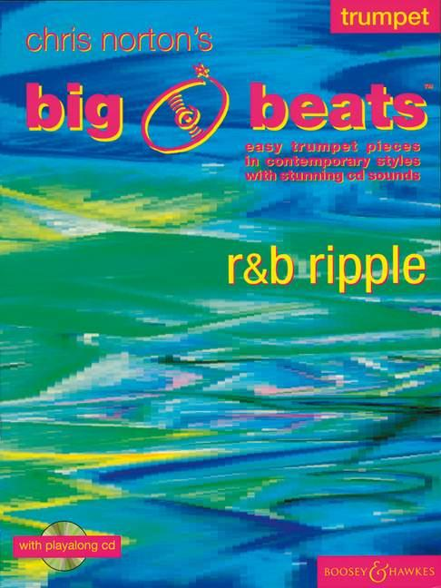 BIG BEATS (+CD): R AND B RIPPLE EASY TRUMPET PIECES IN CONTEMPORARY