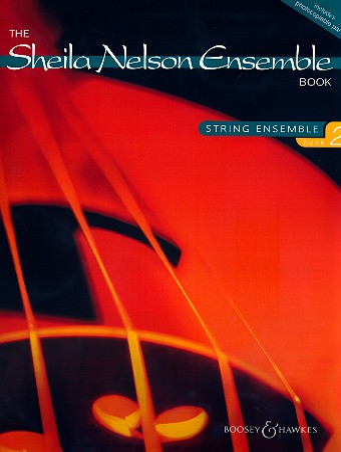 The Sheila Nelson Ensemble Book vol.2: for string ensemble and piano