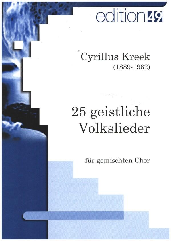 25 geistliche Volkslieder: für gem Chor a cappella