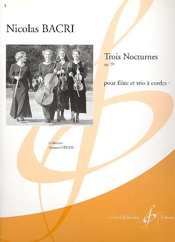 3 nocturne opus.79: pour flute, violon, alto et violoncelle