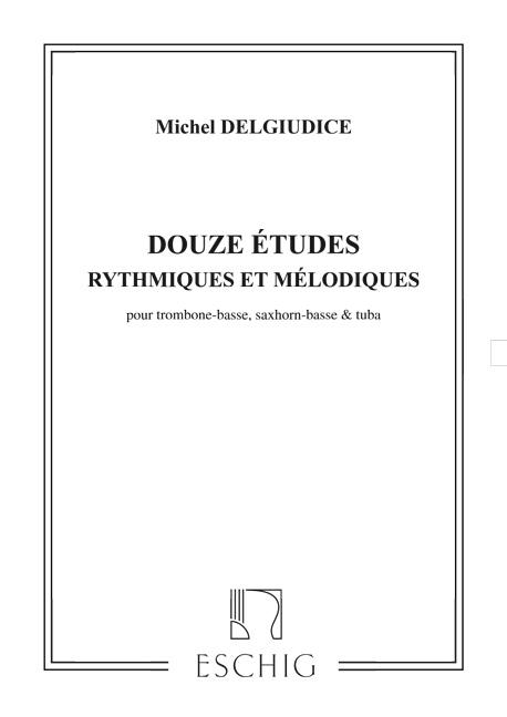 12 Études rhythmiques et melodiques: pour trombone-basse, saxhorn-basse et tuba