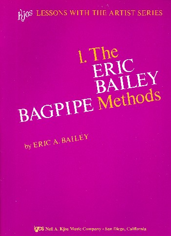 The Eric Bailey Bagpipe Methods: für Dudelsack