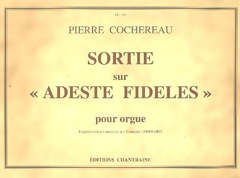 Sortie sur Adeste fideles: pour orgue