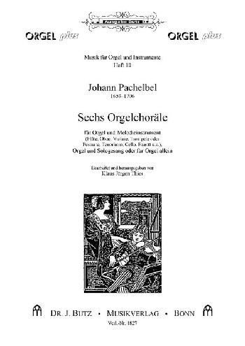 6 Orgelchoräle: für Orgel und Melodienstrument