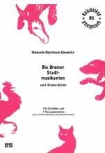 Die Bremer Stadtmusikanten: für Erzähler und 7 Percussionisten