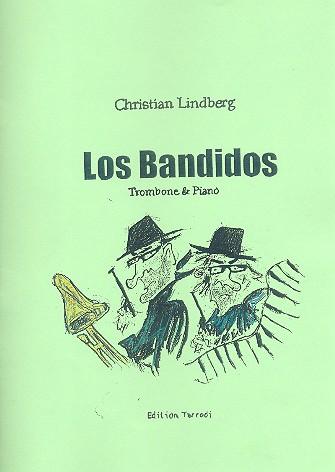 Los bandidos: