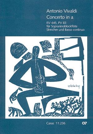 Concerto a-Moll RV445, PV83: für Sopraninoblockflöte,