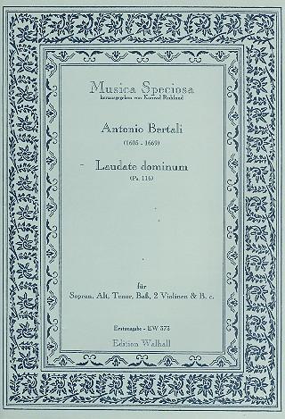 Laudate dominum psalm 116: für Sopran, Alt, Tenor, Bass, 2 Violinen und Bc