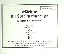 Märsche für Spielmannszüge 4 (2 Flöten, Trommel)