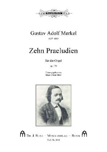 10 Präludien opus.170: für Orgel