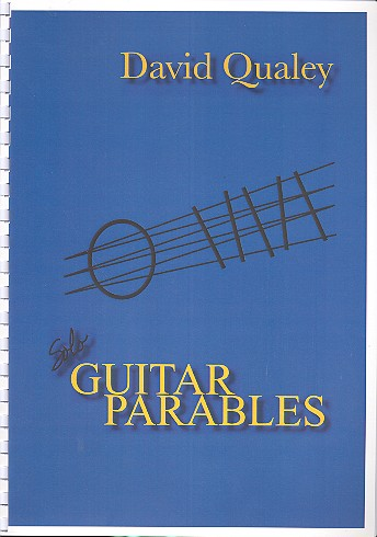 Qualey, David - Guitar Parables : for guitar